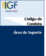 Código de Conduta da Área de Suporte da IGF-Autoridade de Auditoria